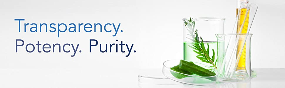 Transparency. Potency. Purity.