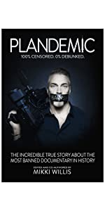 Plandemic True Story of the Banned Documentary