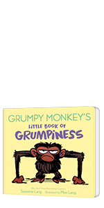 Grumpy Monkeys Little Book of Grumpiness by Suzanne Lang; Illustrated by Max Lang