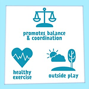 promotes balance amp; coordination, healthy exercise, and outside play