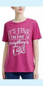 Its Fine Im Fine T Shirt