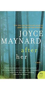 After Her by Joyce Maynard