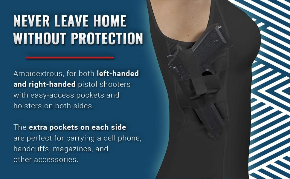 Never Leave Home Without Protection Women's CCW Undershirts