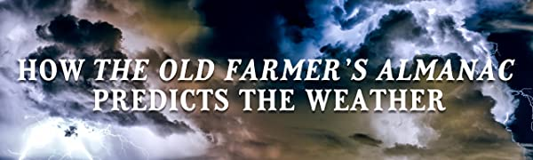 HOW THE OLD FARMER'S ALMANAC PREDICTS THE WEATHER