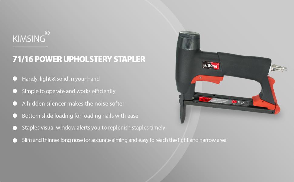 The advantages of KIMSING 7116L power upholstery stapler