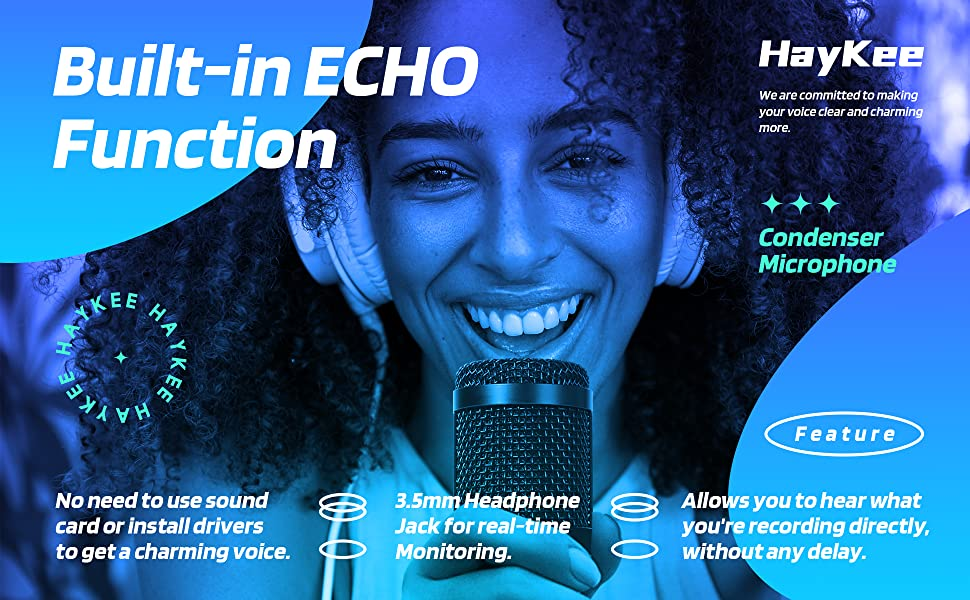 Built-in ECHO Function. 3.5mm Headphone Jack for real-time Monitoring.