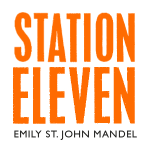Station Eleven, Emily St. John Mandel, Picador, The Glass Hotel,