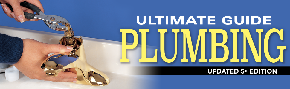 """A sink faucet being repaired with the text, """"Ultimate Guide Plumbing Updated 5th Edition."""""""