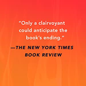 Only a clairvoyant could anticipate the book's ending. - The New York Times Book Review