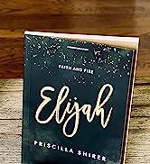 Elijah Bible Study Book: Faith and Fire