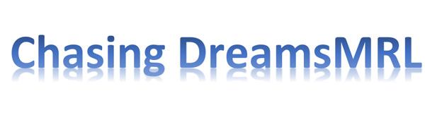 Chasing DreamsMRL