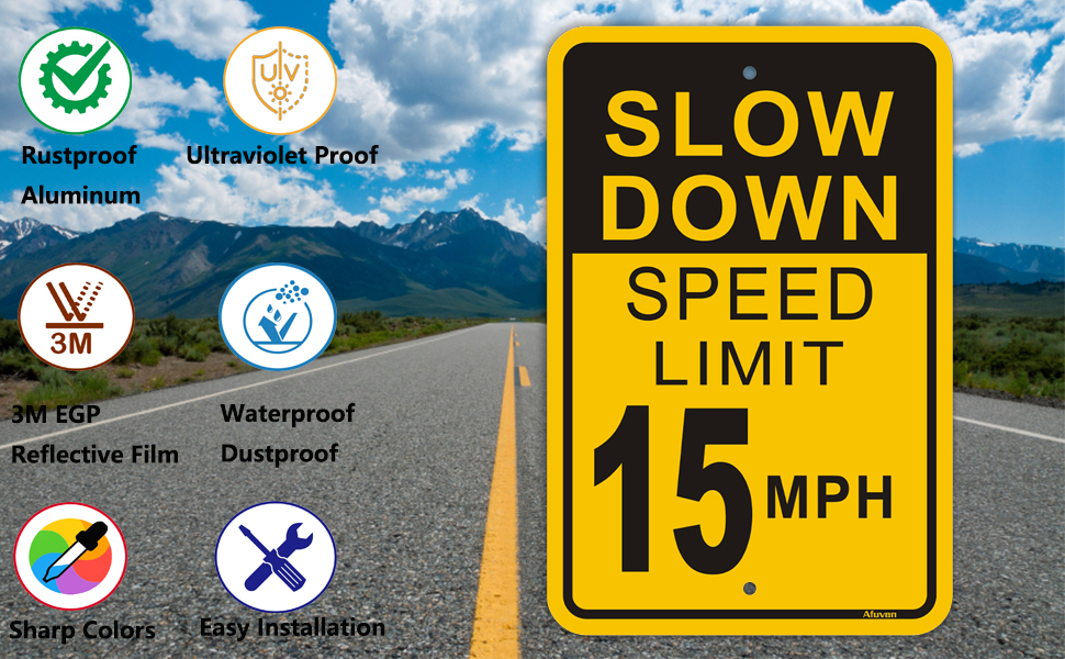 slow down speed limit 15 mph signs