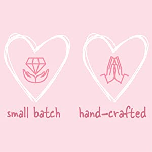 Hand Made in Small Batches