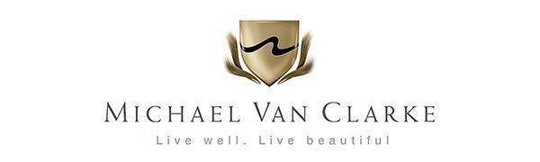 Michael Van Clarke. Live Well. Live Beautiful.