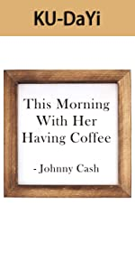 his Morning with Her Having Coffee Framed Block Sign 7 x 7 inches Rustic