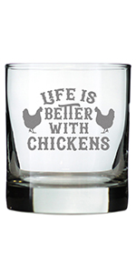 Text says Life is Better With Chickens, with designs of chickens on either side