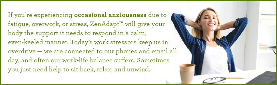Experiencing occasional anxiousness? it will give the support the body needs to respond in a calm