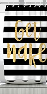 Sexy Gold Get Naked Shower Curtain Black and White Striped