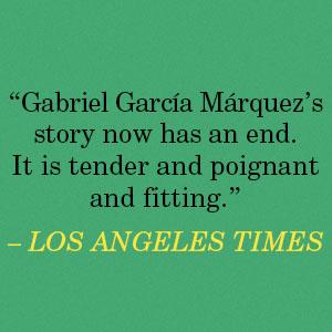 A Farewell to Gabo and Mercedes Rodrigo Garcia Los Angeles Times