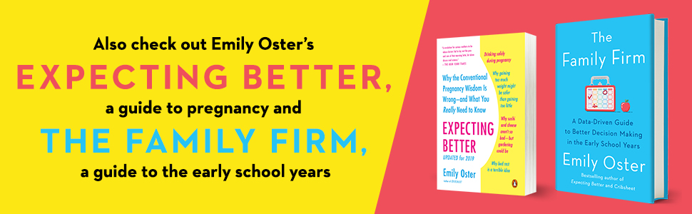 Also check out Emily Oster's Expecting Better & The Family Firm