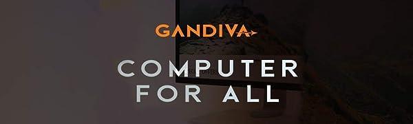 GANDIVA For all