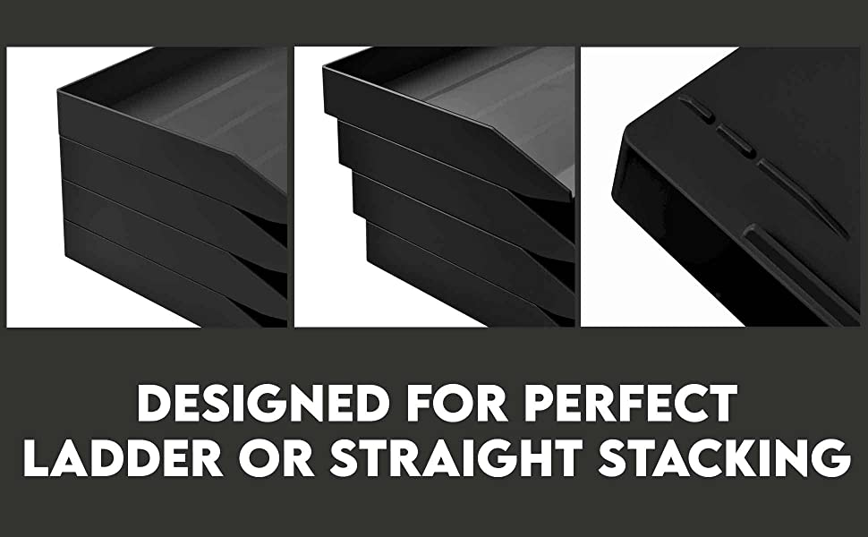 Designed for perfect ladder or straight stacking