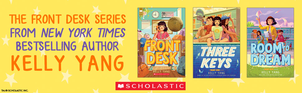 The front desk series from bestselling author Kelly Yang