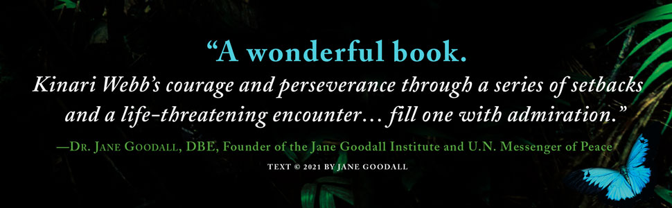 Guardians of the Trees Kinari Webb Dr. Jane Goodall quote