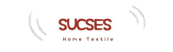 SUCSES Home Textile Store