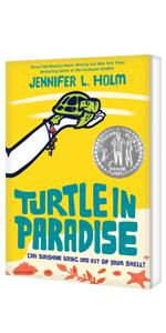 Turtle In Paradise, Can Sunshine Bring You Out of Your Shell, by Jennifer L. Holm