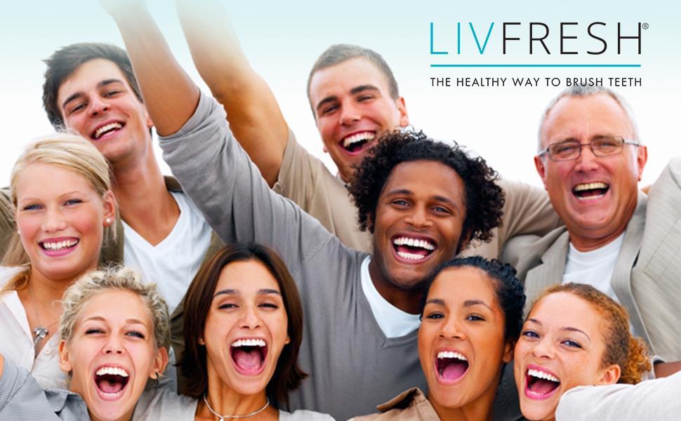 Livfresh - The healthy way to brush teeth