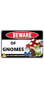 Beware of Gnomes Sign