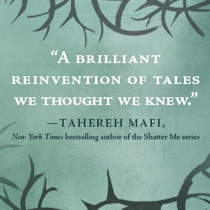 brillant reinvention of tales we thought we knew, tahereh mafi, shatter me