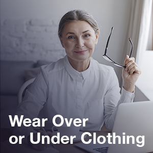 Wear Over or Under Clothing