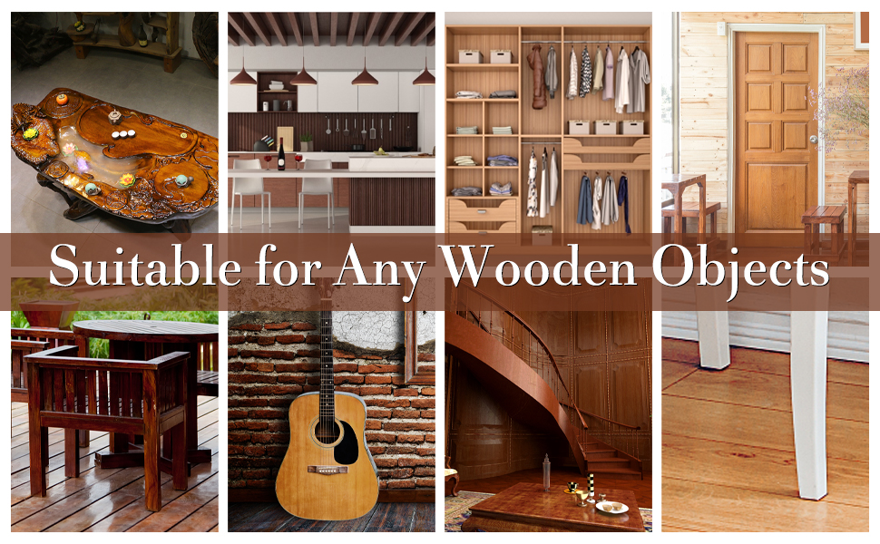 Suitable for Any Wooden Objects