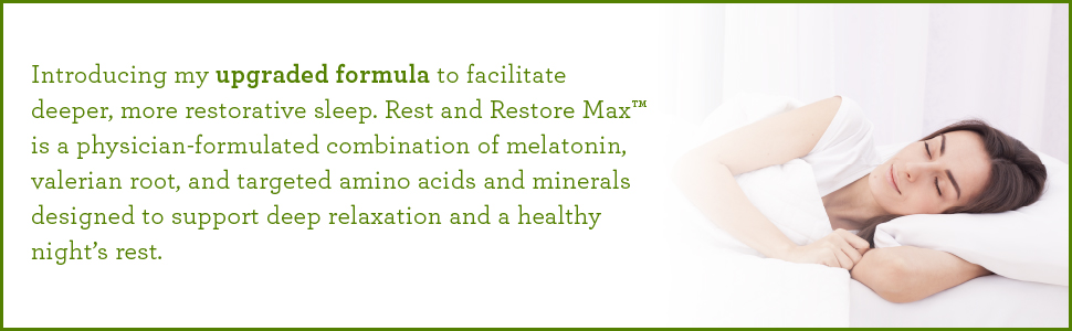 It is a combination of melatonin valerian root and targeted amino acids to support deep relaxation