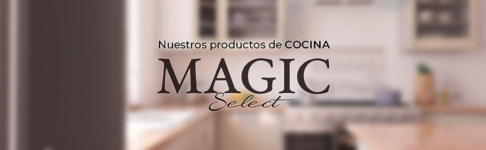 Productos de Cocina Magic Select