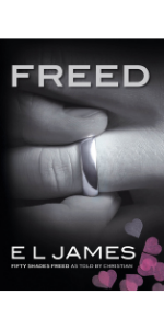 Freed: Fifty Shades Freed as Told by Christian