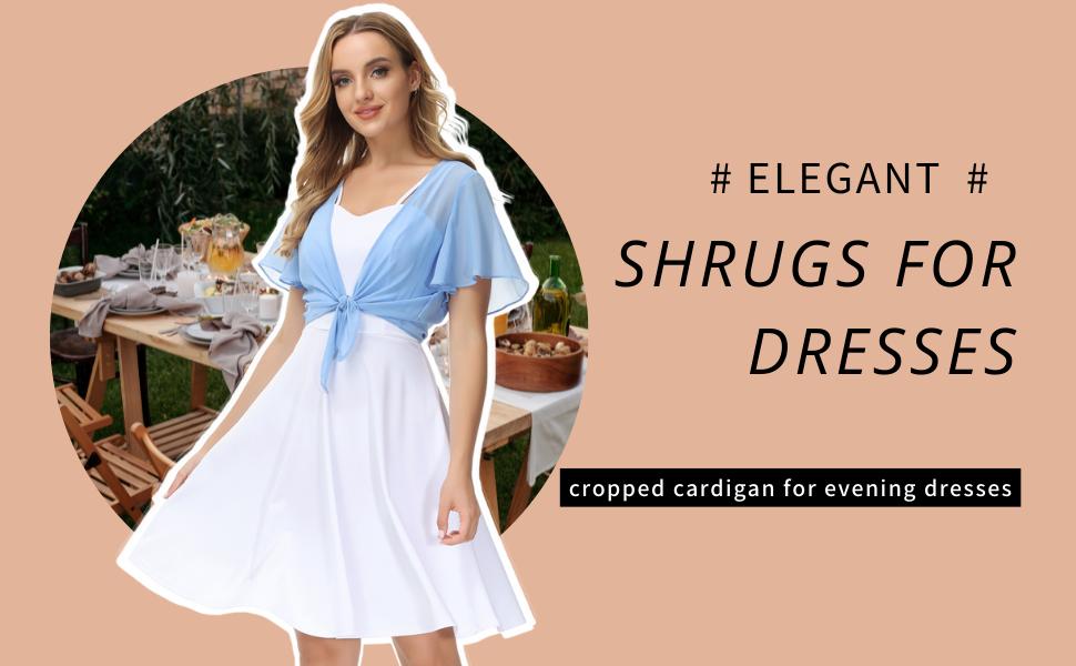 shrugs for dresses