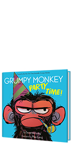 Grumpy Monkey Party Time! by Suzanne Lang; Illustrated by Max Lang