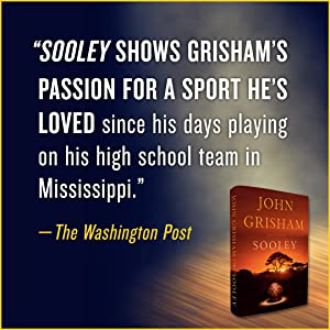 Sooley shows Grisham's passion for a sport he's loved since high school