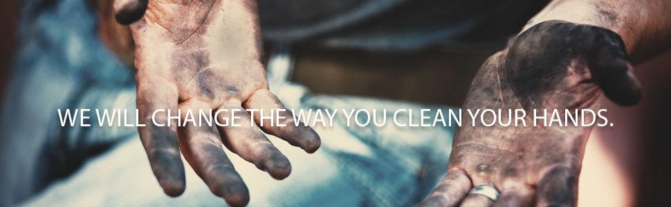 We will change the way you clean your hands