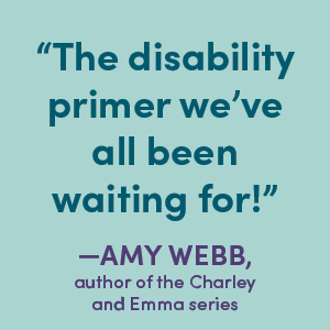Amy Webb says The disability primer we've all been waiting for!