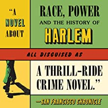 a novel about race, power and the history of harlem