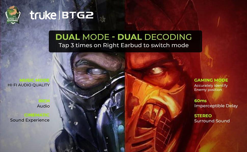 Truke Buds BTG 2 Dual Mode