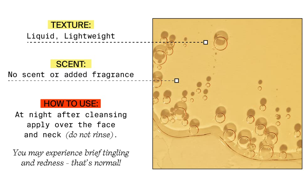 No scent or added fragrance, liquid lightweight texture apply at night