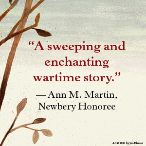 sweeping and enchanting wartime story, ann martin