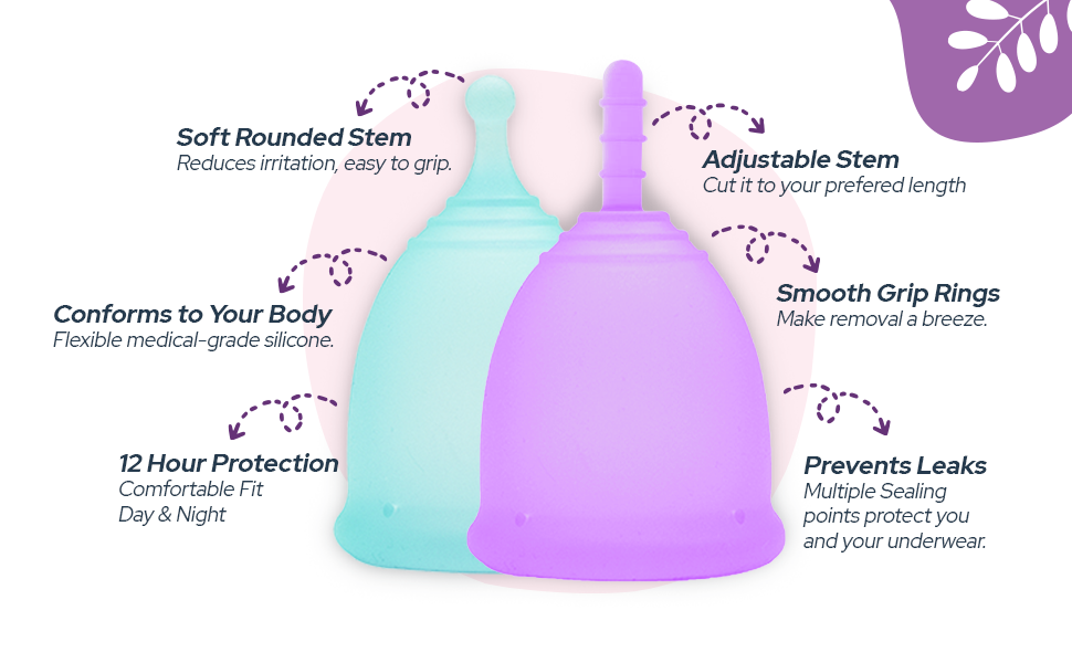 Everyday Comfort and Protection soft silicone menstrual cup flexible day and night fit stem
