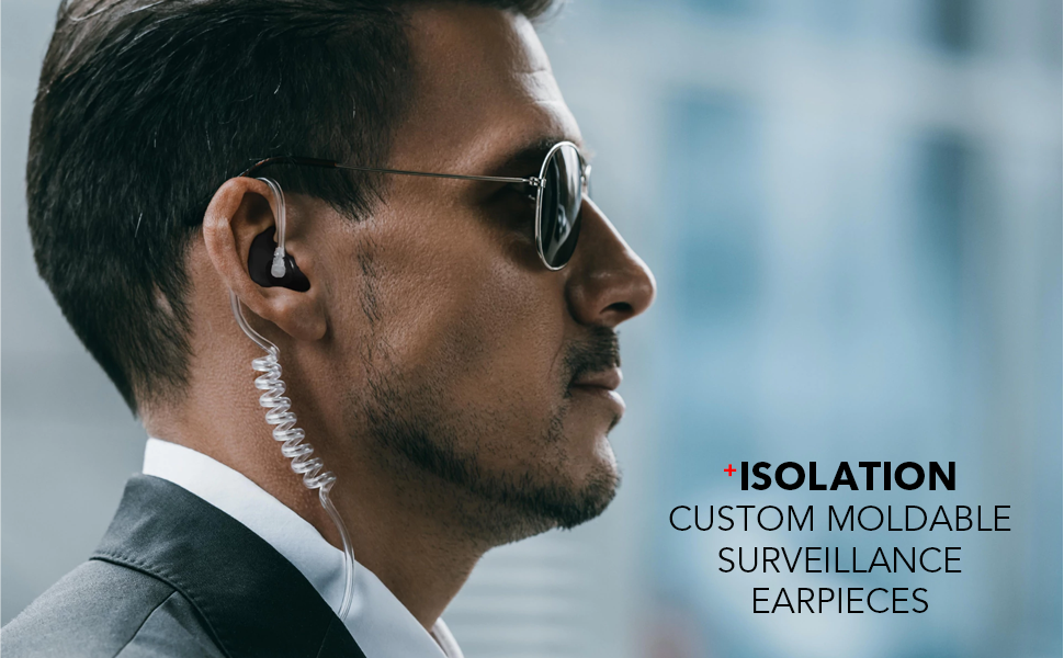 Isolation custom Moldable surveillance earpieces