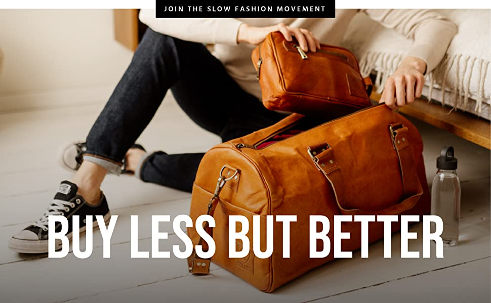 Join the slow fashion movement - buy less but better